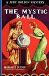The Mystic Ball (Judy Bolton Mysteries, #7)