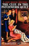 The Clue in the Patchwork Quilt (Judy Bolton Mysteries, #14)