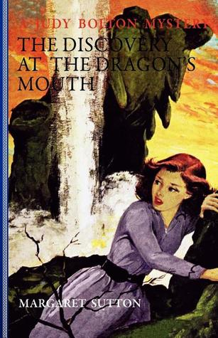 The Discovery at the Dragon's Mouth by Margaret Sutton
