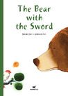 The Bear with the Sword by Davide Cali