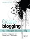 Creative Blogging by Heather Wright-Porto