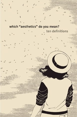 """Which """"Aesthetics"""" Do You Mean?: Ten Definitions"""