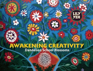 Awakening Creativity: Dandelion School Blossoms
