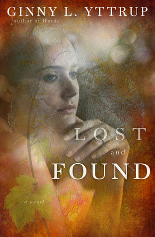 Lost and Found by Ginny L. Yttrup