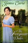 The Forgiven Duke (Forgotten Castles, #2)