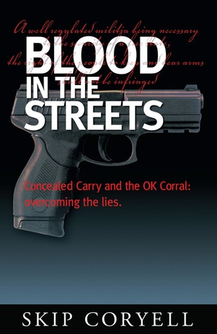 Blood in the Streets: Concealed Carry and the OK Corral