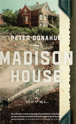 Madison House by Peter Donahue