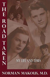 The Road Taken: My Life and Times