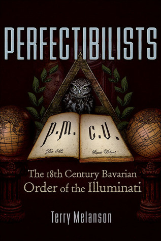 Perfectibilists by Terry Melanson