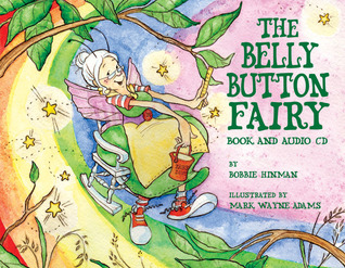 The Belly Button Fairy by Bobbie Hinman