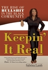Keepin' It Real: The Rise of Bullshit in the Black Community