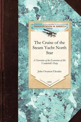 The Cruise of the Steam Yacht North Star