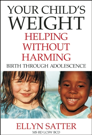Your Childs Weight: Helping Without Harming