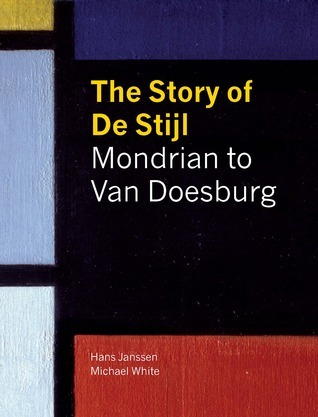 The Story of De Stijl