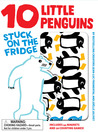 10 Little Penguins Stuck on the Fridge by Jean-Luc Fromental