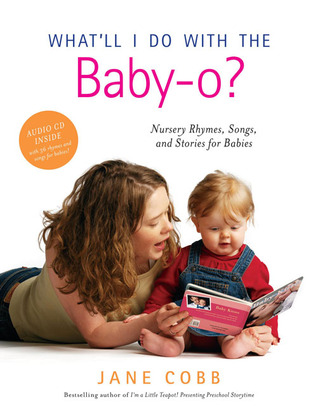 What'll I Do with the Baby-o? by Jane Cobb