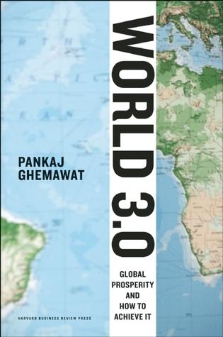 World 3.0 by Pankaj Ghemawat