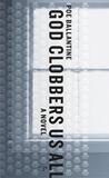 God Clobbers Us A...