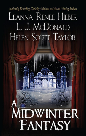 A Midwinter Fantasy by Leanna Renee Hieber