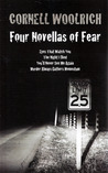 Four Novellas of Fear by Cornell Woolrich