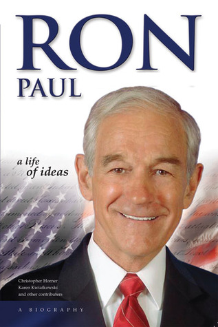 Ron Paul by Christopher C. Horner