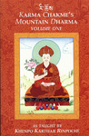 Karma Chakme's Mountain Dharma: Volume One