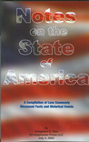 Notes on the State of America: A Compilation of Less Commonly Discussed Facts and Historical Events