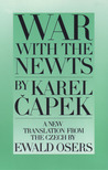 War with the Newts by Karel Čapek
