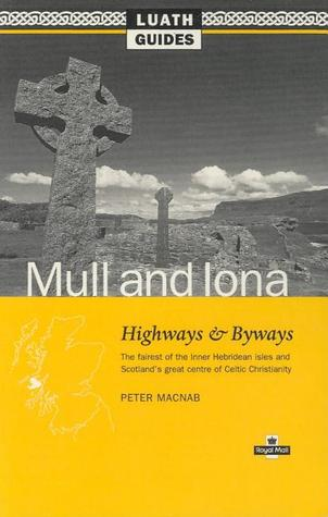 Mull and Iona Highways and Byways