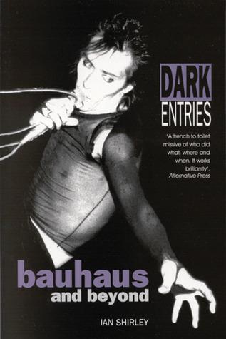 Dark Entries by Ian Shirley