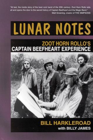 Lunar Notes: Zoot Horn Rollo's Captain Beefheart Experience