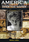 America Over the Water: A Musical Journey with Alan Lomax