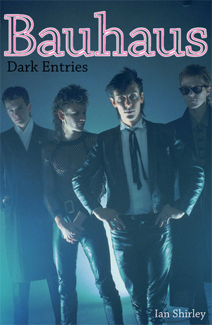 Bauhaus: Dark Entries