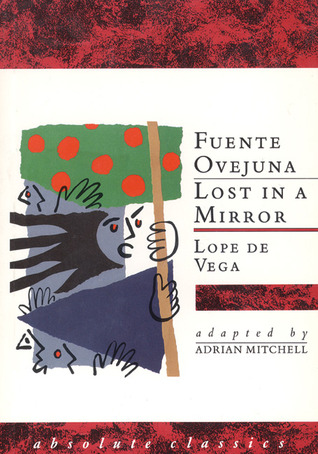 Fuente Ovejuna/Lost in a Mirror