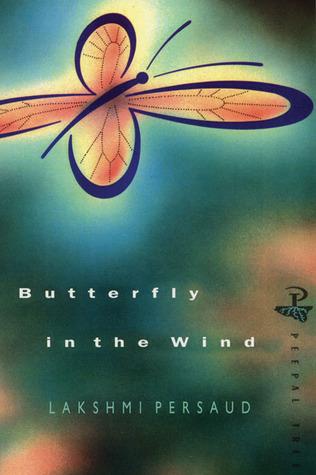 Butterfly in the Wind by Lakshmi Persaud