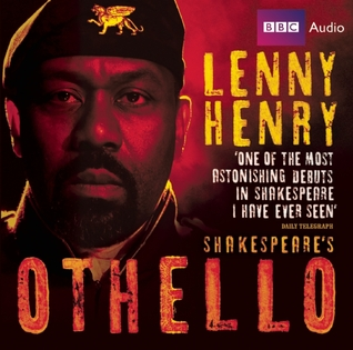 Lenny Henry in Shakespeare's Othello: A Full-Cast BBC Radio Drama