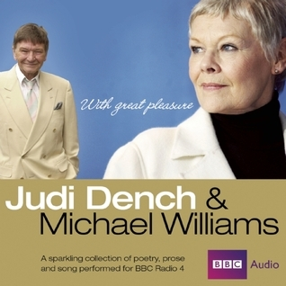 Judi Dench and Michael Williams: With Great Pleasure