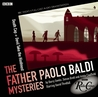 The Father Paolo Baldi Mysteries: Death Cap & Devil Take the Hindmost