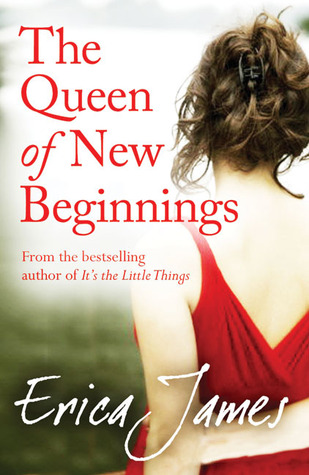 The Queen of New Beginnings by Erica James