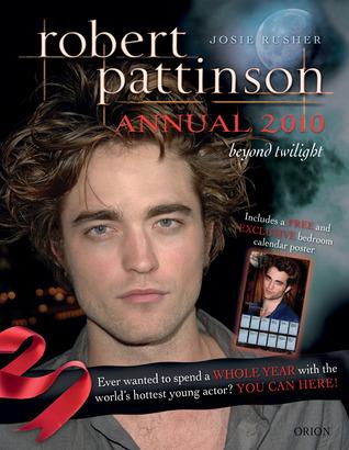 Robert Pattinson Annual 2010 by Josie Rusher