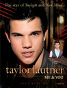 Taylor Lautner Me and You: Star of