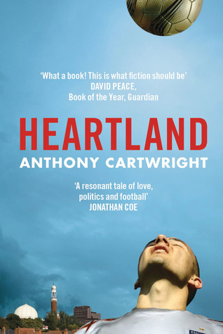 Heartland by Anthony Cartwright