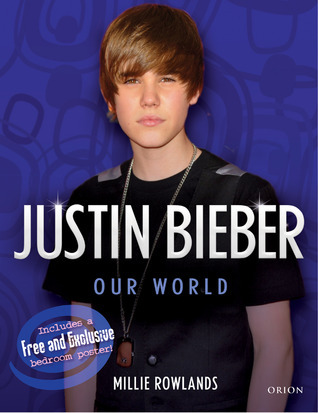 Justin Bieber: Our World