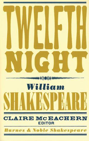 Twelfth Night (Barnes  Noble Shakespeare)