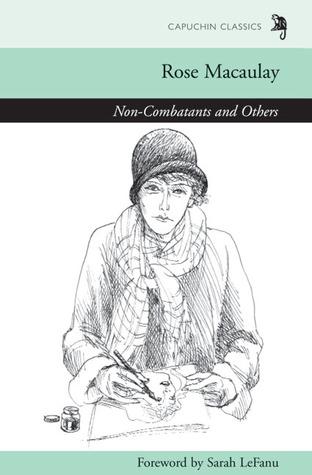 Non-Combatants and Others by Rose Macaulay