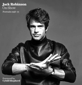 Jack Robinson: On Show: Portraits 1958–72