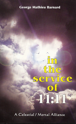 In the Service of 11:11: A Celestial / Mortal Alliance