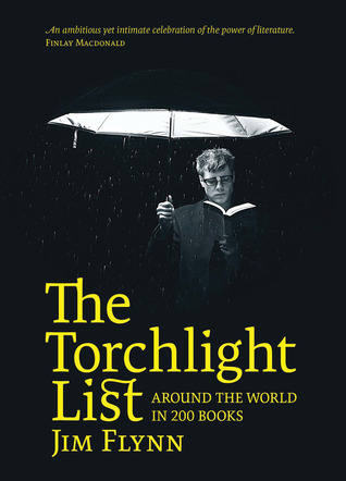 The Torchlight List by James R. Flynn