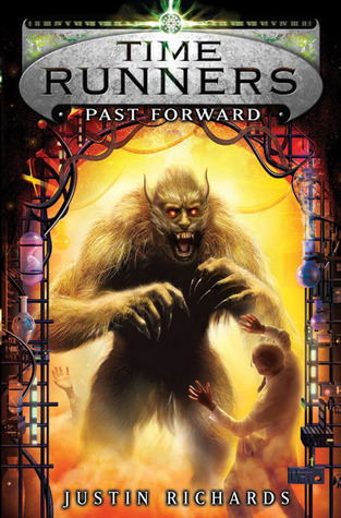 Past Forward by Justin Richards