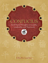 Confucius: Bold-Faced Thoughts on Loyalty, Leadership, and Teamwork